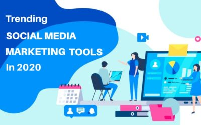 Trending Social Media Marketing Tools in 2020