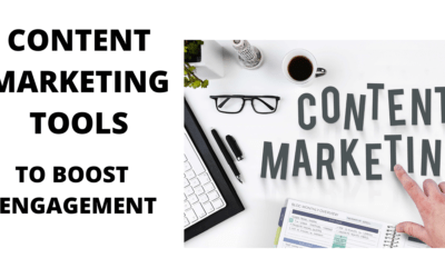 Content Marketing Tools to Boost Engagement