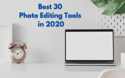Best 30 Photo Editing Tools in 2020